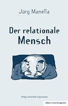 Manella Jürg, Der relationale Mensch (antiquarisch)