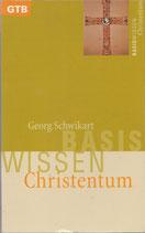 Schwikart Georg, Basiswissen Christentum