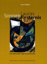 Laura Wyss, Lauras Sonnenfinsternis - Ein Wunder des Schicksals
