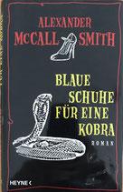 McCall Smith Alexander, Blaue Schuhe für eine Kobra