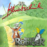 Knittel Toni, Ritter Rüdiger Bluatschink (Hörbuch)