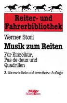 Storl Werner, Musik zum Reiten - für Einzelkür, Pas de deux und Quadrillen (antiquarisch)