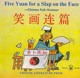 Five Yuan for a Slap on the Face (Englisch)