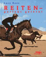 Rees Lucy, Reiten - perfekt gelernt (antiquarisch)
