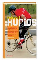 Poser Manfred, Radsport kurios
