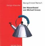 Georg Bertsch, Der Wasserkessel von Michael Graves