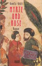 Ghali Gamila, Myrte und Rose (antiquarisch)