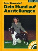 Peter Beyersdorf, Dein Hund auf Ausstellungen