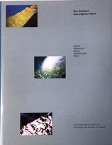 Die Schweiz. Aus eigener Sicht / Die Schweiz. Mit den Augen der anderen. [2 Bände in Schuber - Mit zahlreichen Abbildungen.]