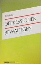 Lake Toni, Depressionen bewältigen (antiquarisch)