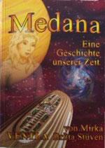 Britta Stüven, Medana - Eine Geschichte unserer Zeit