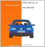 Ulrich von Mende, Der VW-Golf
