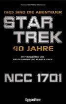 Dies sind die Abenteuer... 40 Jahre Star Trek (Space View)