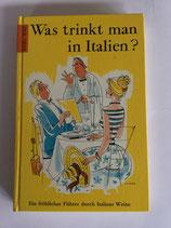 Rau Karl, Was trinkt man in Italien? (antiquarisch)