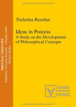 Rescher Nicholas, Ideas in Process: A Study on the Development of Philosophical Concepts