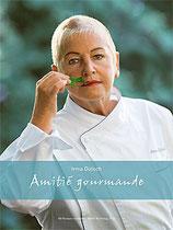 Irma Dütsch, Amitié gourmande