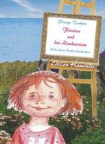 Franjo Terhart, Florina und der Zauberstein