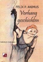 Frey Fritz, Vorhanggeschichten - Gedichte und Texte