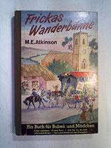 Atkinson Mary Evelyn, Frickas Wanderbühne (antiquarisch)