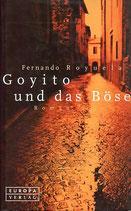 Royuela Fernando, Goyito und das Böse (antiquarisch)