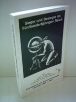 Dieterich Heinz / Zickgraf Hanno, Sieger und Besiegte im fünfhundertjährigen Reich (antiquarisch)
