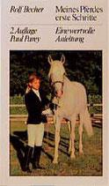 Becher Rolf, Meines Pferdes erste Schritte