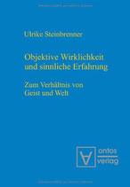Ulrike Steinbrenner, Objektive Wirklichkeit und sinnliche Erfahrung