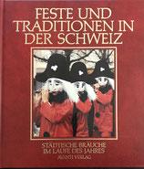 Feste und Traditionen in der Schweiz Bd. 3 (antiquarisch)