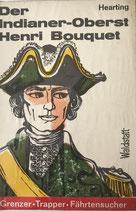Hearting, Der Indianer-Oberst Henri Bouquet (antiquarisch)