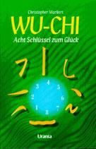 Markert Christopher, Wu-Chi: Acht Schlüssel zum Glück