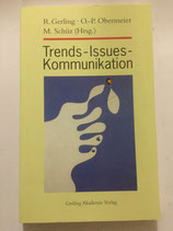 Gerling Rolf, Trends, Issues, Kommunikation