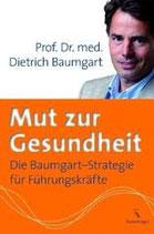 Dieter Baumgart, Mut zur Gesundheit