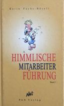 Fuchs-Häseli Karin, Himmlische Mitarbeiterführung (antiquarisch)