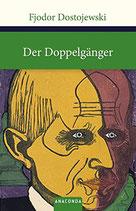Dostojewski Fjodor, Der Doppelgänger