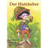 Anja Ackermann, Der Huträuber