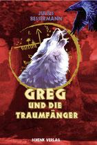 Julius Bessermann, Greg und die Traumfänger
