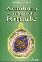 Melissa Bonya, Amulette und magische Rituale