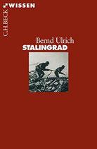 Ulrich Bernd, Stalingrad (antiquarisch)