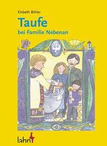 Bihler Elsbeth, Taufe bei Familie Nebenan (antiquarisch)