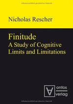 Rescher Nicolas, Finitude: A Study of Cognitive Limits and Limitations