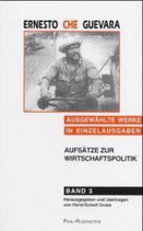 Horst-Eckart Gross (Hrsg.), Ernesto Che Guevara - Aufsätze zur Wirtschaftspolitik