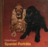 Knaur Käte, Spaniel-Porträts (antiquarisch)