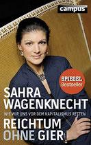 Wagenknecht Sahra, Reichtum ohne Gier: Wie wir uns vor dem Kapitalismus retten