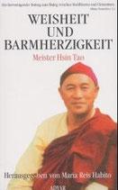 Hsin Tao, Weisheit und Barmherzigkeit