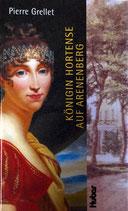 Grellet Pierre, Königin Hortense auf Arenenberg