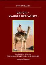 Peter Willers, Gri-Gri Zauber der Wüste