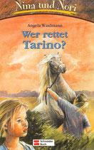 Waidmann, Nina und Nori - Wer rettet Tarino (antiquarisch)