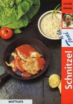 Anton Braun, Schnitzel à la Toni