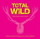 Claudia Diewald, Total Wild