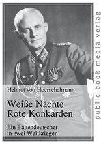 von Hoerschelmann Helmut, Weisse Nächte - rote Konkarden
